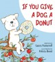 Go to record If you give a dog a donut