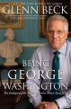 Go to record Being George Washington : the indispensable man, as you've...