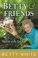 Go to record Betty & friends : my life at the zoo