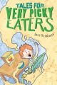 Go to record Tales for very picky eaters