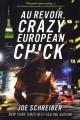Go to record Au revoir, crazy European chick