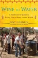 Go to record Wine to water : a bartender's quest to bring clean water t...