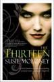 Go to record The thirteen : a novel