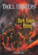 Go to record Dark tower rising