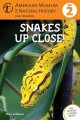 Go to record Snakes up close!