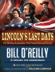 Go to record Lincoln's last days : the shocking assassination that chan...