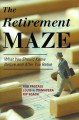 Go to record The retirement maze : what you should know before and afte...