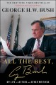 Go to record All the best, George Bush : my life in letters and other w...