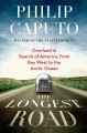 Go to record The longest road : overland in search of America, from Key...