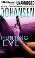 Go to record Hunting Eve [sound recording] : an Eve Duncan novel