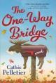 Go to record The one-way bridge : a novel