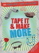 Go to record Tape it & make more