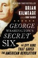 Go to record George Washington's secret six : the spy ring that saved t...