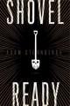 Go to record Shovel ready : a novel