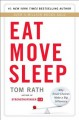 Go to record Eat move sleep : how small choices lead to big changes