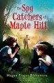 Go to record The spy catchers of Maple Hill