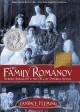 Go to record The family Romanov : murder, rebellion & the fall of imper...
