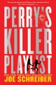Go to record Perry's killer playlist