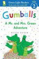 Go to record Gumballs : a Mr. and Mrs. Green adventure