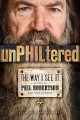 Go to record UnPHILtered : the way I see it