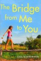 Go to record The bridge from me to you