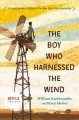 Go to record The boy who harnessed the wind