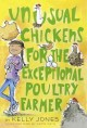 Go to record Unusual chickens for the exceptional poultry farmer