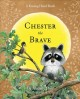 Go to record Chester the brave