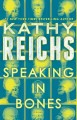 Go to record Speaking in bones : a novel