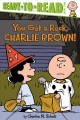 Go to record You got a rock, Charlie Brown! / by Charles M. Schulz ; ad...
