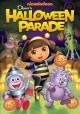 Go to record Dora the explorer. Dora's Halloween parade [videorecording]
