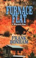 Go to record Furnace flat [text (large print)] : a western duo