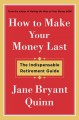 Go to record How to make your money last : the indispensable retirement...
