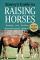 Go to record Storey's guide to raising horses : breeding, care, facilit...