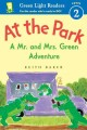 Go to record At the park : a Mr. and Mrs. Green adventure