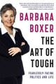 Go to record The art of tough : fearlessly facing politics and life
