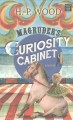 Go to record Magruder's curiosity cabinet [text (large print)]