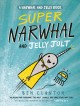 Go to record Super Narwhal and Jelly Jolt