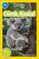 Go to record National Geographic readers. Climb, koala!