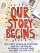 Go to record Our story begins : your favorite authors and illustrators ...