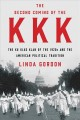 Go to record The second coming of the KKK : the Ku Klux Klan of the 192...