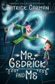 Go to record Mr. Gedrick and me