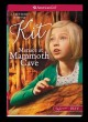 Go to record Menace at Mammoth Cave : a Kit mystery