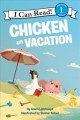 Go to record Chicken on vacation