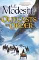 Go to record Outcasts of order
