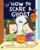 Go to record How to scare a ghost