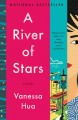 Go to record A river of stars : a novel