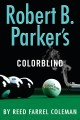Go to record Robert B. Parker's Colorblind