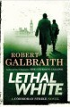 Go to record Lethal white : a Cormoran Strike novel