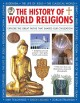 Go to record The history of world religions : explore the great faiths ...